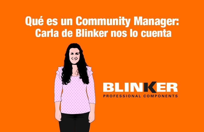 Qué es un community manager: Carla de Blinker nos lo cuenta